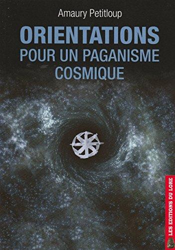 9782353520435: Orientations pour un paganisme cosmique