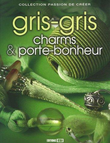 9782353550081: Gris-gris, charms et porte-bonheur (French Edition)