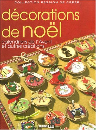 Décorations de Noël : Calendriers de l'Avent: Editions ESI