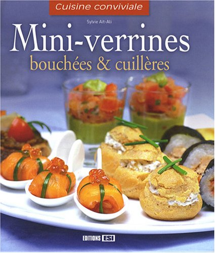 9782353550968: Mini-verrines, bouchees et cuilleres (French Edition)