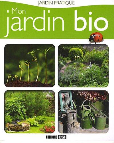 9782353551798: Mon jardin bio