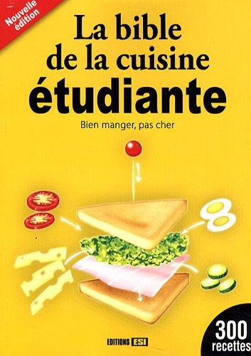 9782353552733: La bible de la cuisine étudiante : Bien manger, pas cher