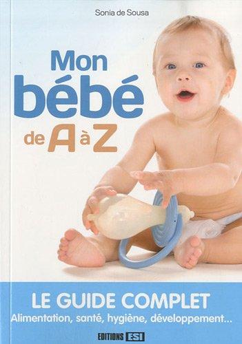 Mon bébé de A à Z: EDITIONS ESI