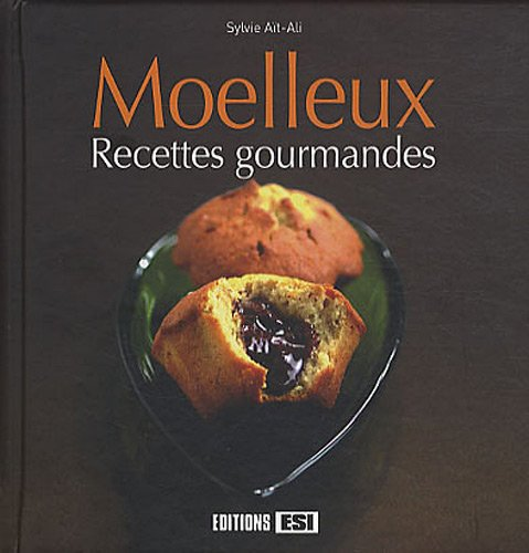 9782353553266: Moelleux recettes gourmandes (French Edition)