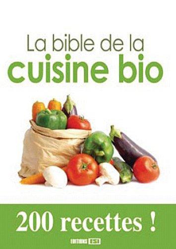 9782353553822: La bible de la cuisine bio (French Edition)
