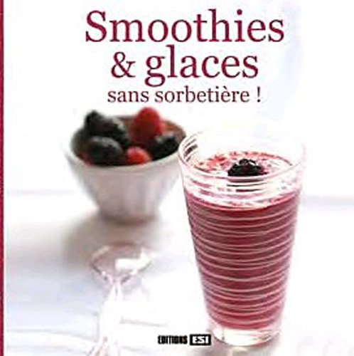 9782353554270: smoothies et glaces sans sorbetière