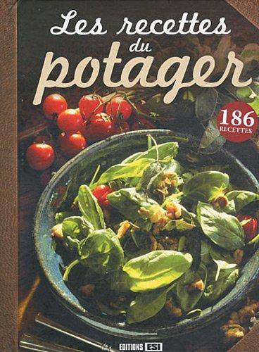 9782353554829: Les recettes du potager
