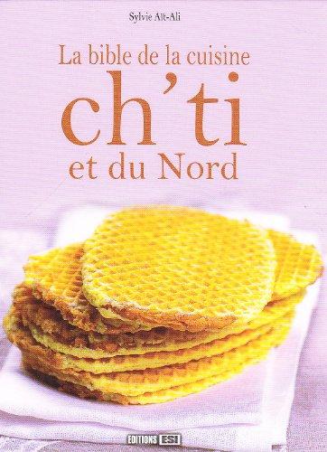9782353554966: La bible de la cuisine ch'ti et du Nord