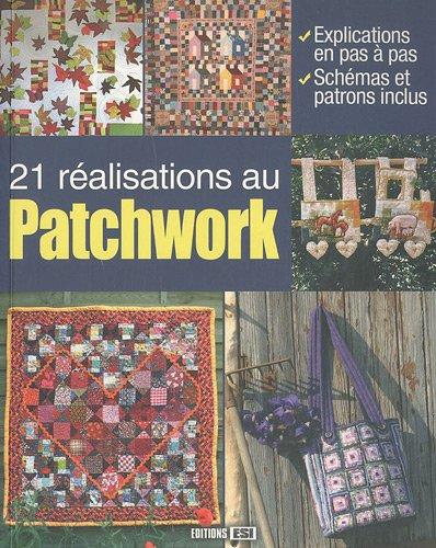 21 rà alisations au Patchwork: Editions ESI