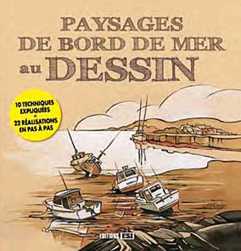 Paysage de bord de mer au dessin: Editions ESI