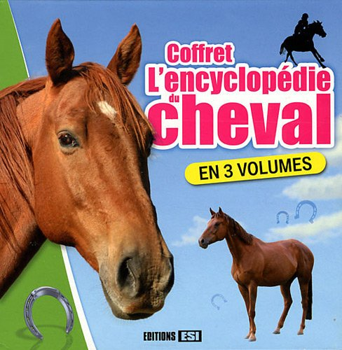 9782353556267: L'encyclopedie du cheval (French Edition)