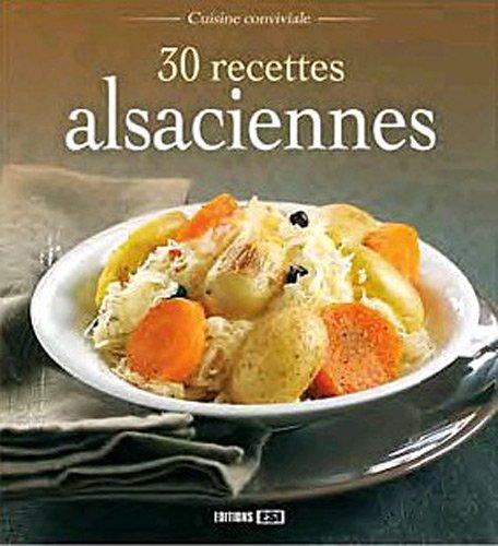 9782353556748: 30 recettes alsaciennes