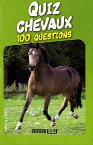 9782353556809: Quiz chevaux : 100 questions