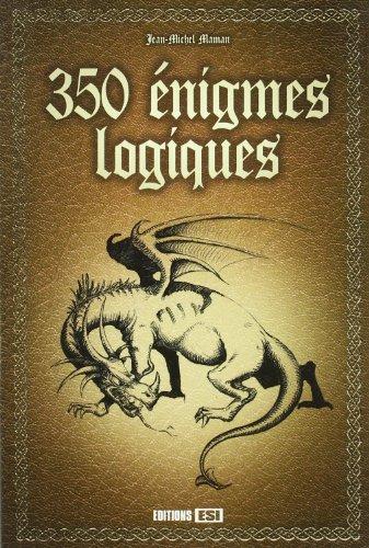 9782353557172: 350 �nigmes logiques