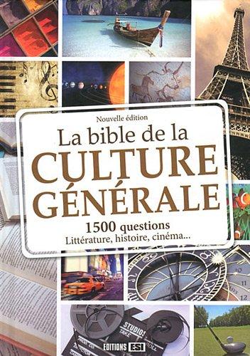 9782353557196: La Bible de la culture générale : 1500 questions pour toute la famille