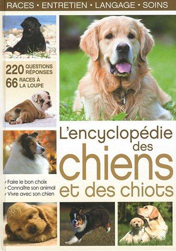 9782353557363: L'encyclop�die des chiens et des chiots