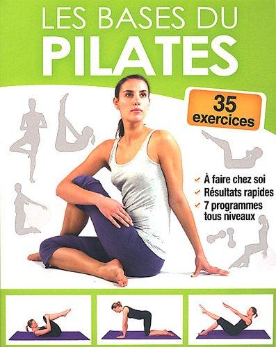 9782353557448: les bases du pilates