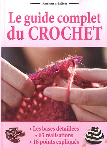 9782353557851: Le guide complet du crochet (French Edition)