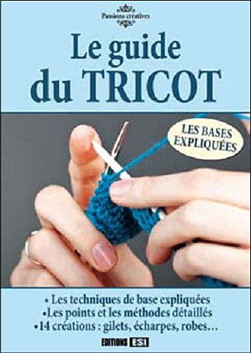9782353557899: Le guide du tricot