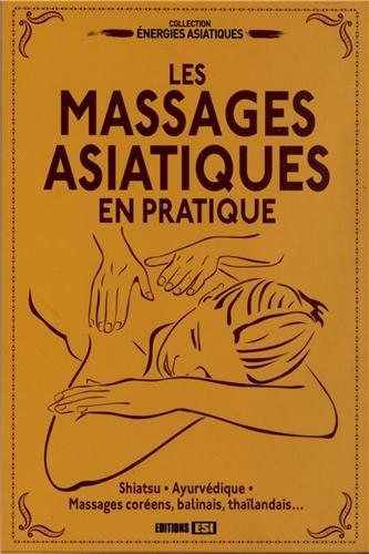 9782353558414: Les massages asiatiques en pratique