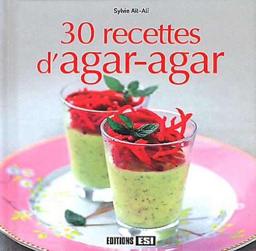 9782353559039: 30 recettes d'agar-agar (French Edition)