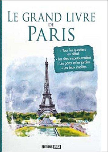 9782353559213: Le grand livre de Paris