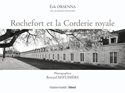 9782353570416: Rochefort et la Corderie royale