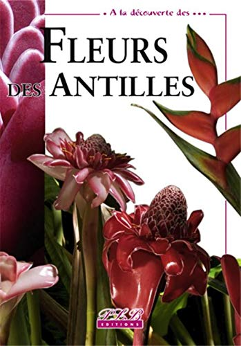 9782353650323: Fleur des Antilles