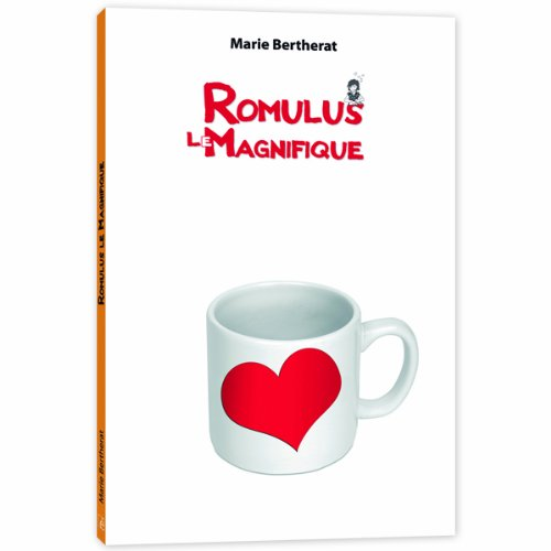 Romulus le Magnifique (French Edition) (2353660096) by Marie Bertherat