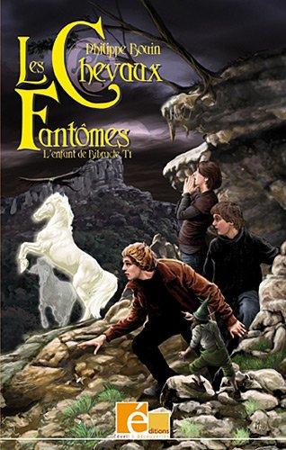9782353660193: L'enfant de Bibracte, Tome 1 : Les chevaux fantômes