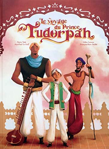 Le voyage du Prince Tudorpah (1CD audio) (French Edition): Collectif
