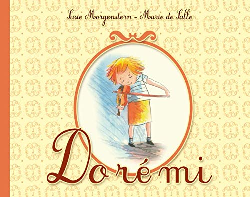 Do ré mi (French Edition) (2353660592) by Susie Morgenstern