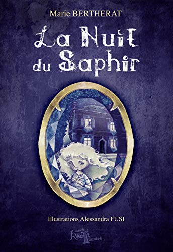 La nuit du saphir (French Edition) (9782353660889) by [???]