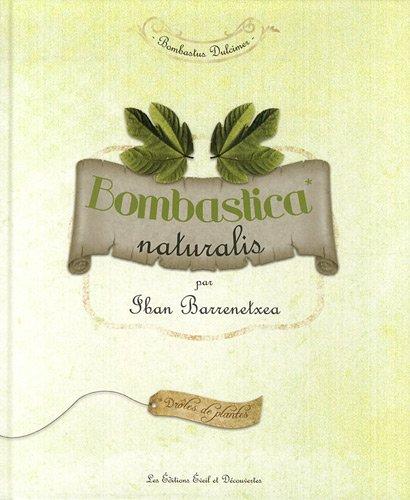 9782353660933: Bombastica naturalis
