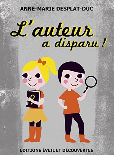 AUTEUR A DISPARU (L'): DESPLAT-DUC ANNE-MARIE
