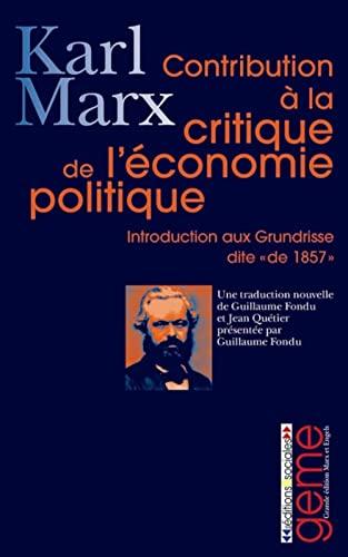 9782353670185: Contribution à la critique de l'économie politique : Introduction à la critique de l'économie politique dite