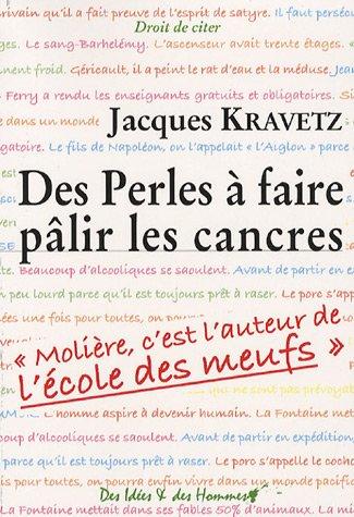 Des Perles à faire pâlir les cancres: Jacques Kravetz