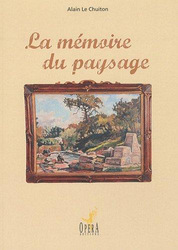 9782353700783: La mémoire du paysage