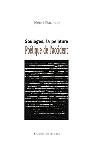 9782353713721: Soulages en peinture, poétique de l'accident