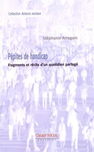 9782353717187: Pepites de Handicap. Ensemble, l'Humanité