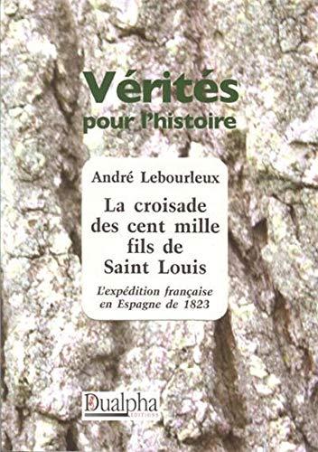 9782353740048: La Croisade des Cent Mille Fils de Saint Louis
