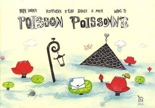 9782353810079: Poisson Poissonne : Histoire d'eau douce à mer