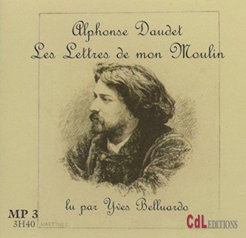 Les Lettres de Mon Moulin - MP3: Alphonse Daudet