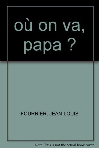 9782353830879: Ou on Va Papa  ? 2 CD