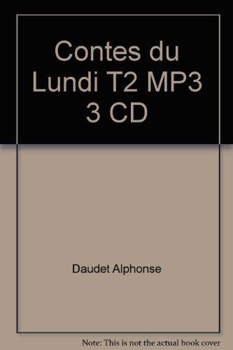 Contes du Lundi T2 MP3 3 CD: Alphonse Daudet