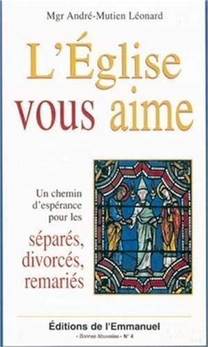9782353890057: L'Eglise Vous Aime Divorces Remaries
