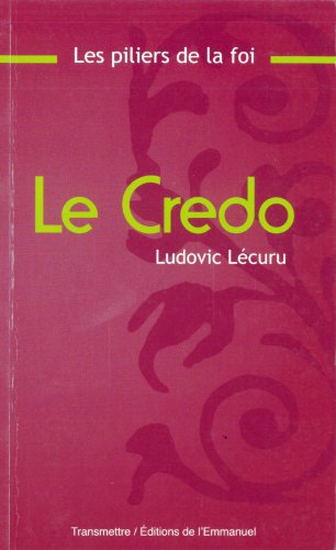 9782353890293: Le Credo (French Edition)