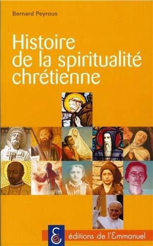 9782353890835: Histoire de la spiritualite chretienne (French Edition)