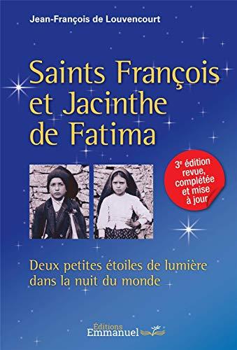 9782353890965: Saints François et Jacinthe de Fatima : Deux petites étoiles de lumière dans la nuit du monde