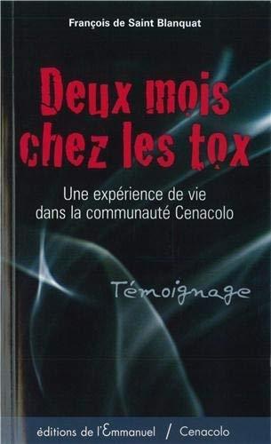9782353890989: Deux mois chez les tox (French Edition)